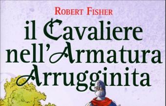 Copertina del libro Il cavaliere nell'armatura arrugginita