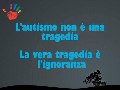 L'autismo non è una tragedia